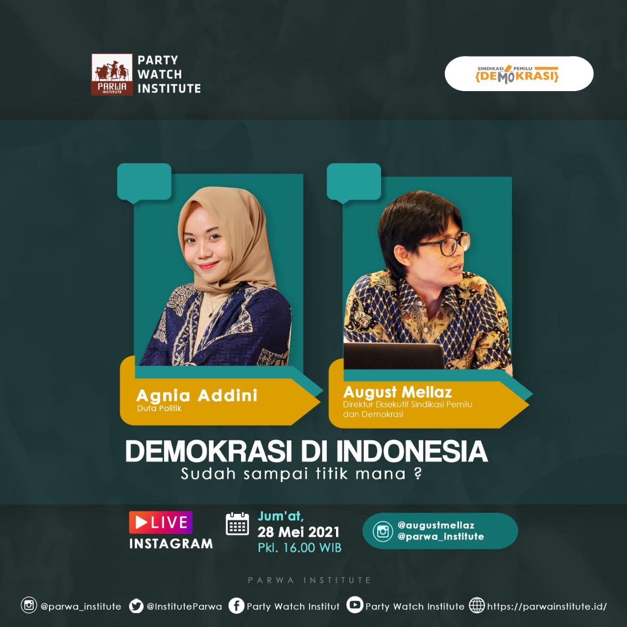 Demokrasi Di Indonesia ; Sudah Sampai Titik Mana ?