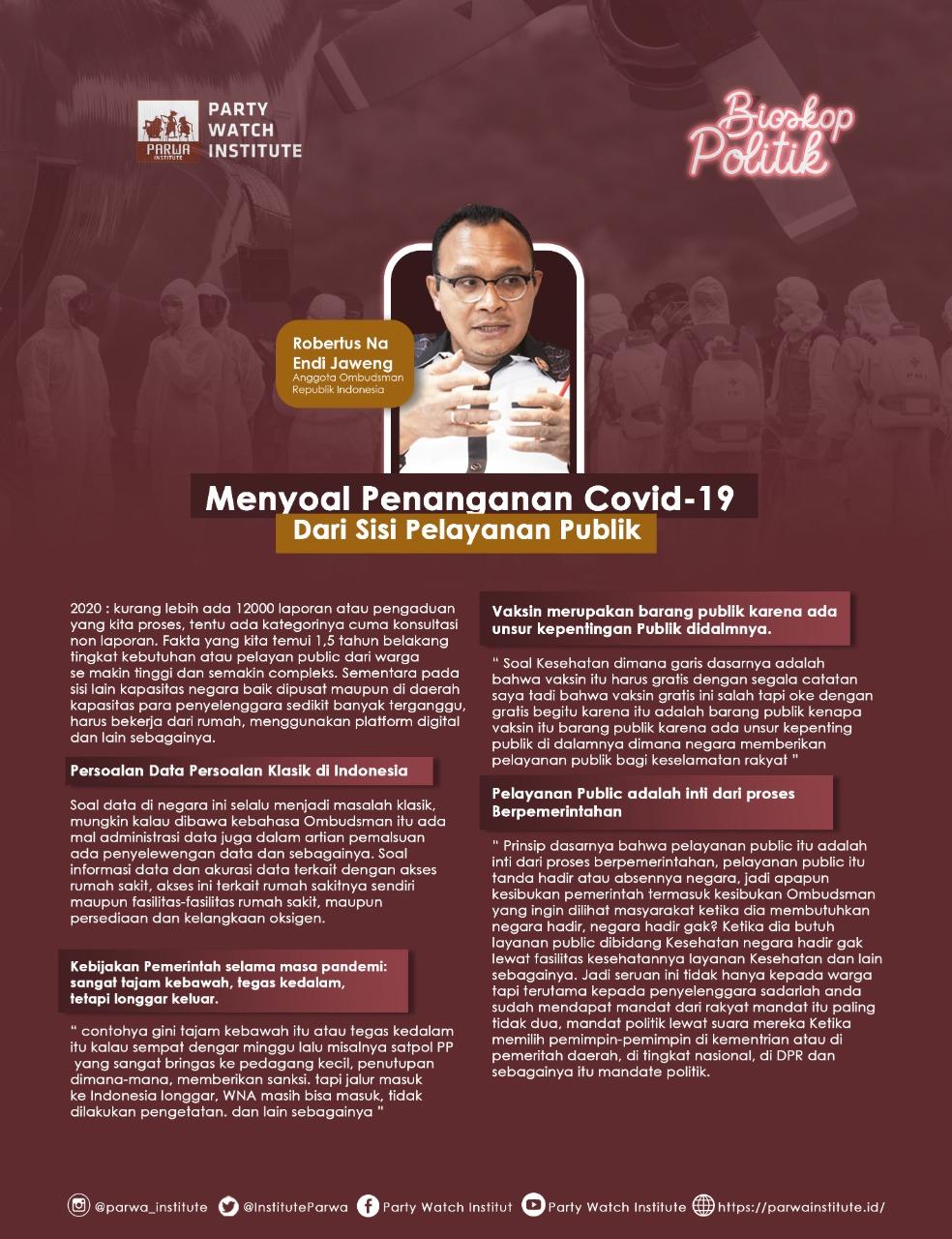 Endi Jaweng Anggota Ombudsman RI ; Menyoal Penanganan Covid-19 dari Sisi Pelayanan Publik